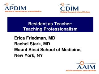 Resident as Teacher: Teaching Professionalism