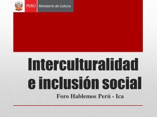 Interculturalidad  e  inclusión  social