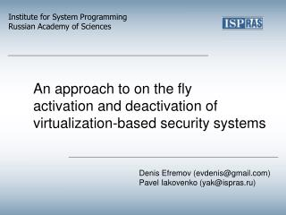 An approach to on the fly activation and deactivation of virtualization-based security systems