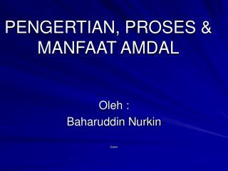 PENGERTIAN, PROSES & MANFAAT AMDAL