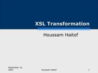 XSL Transformation