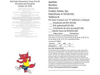 Red Cedar  Elementary's Foxes Trot 5K Formulario  de  Inscripción Octubre  16,  2010