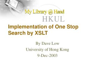 Implementation of One Stop Search by XSLT