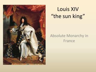 Louis XIV �the sun king�