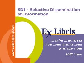 SDI - Selective Dissemination of Information