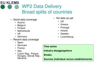 WP2 Data Delivery Broad splits of countries