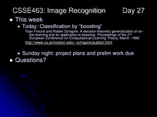 CSSE463: Image Recognition Day 27