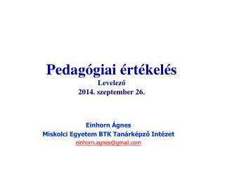 Pedagógiai értékelés Levelező 2014. szeptember 26.