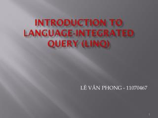 Introduction to Language‐Integrated Query (LINQ)