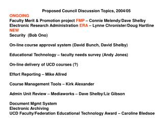 Proposed Council Discussion Topics, 2004/05 ONGOING