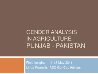 Gender Analysis  in Agriculture Punjab - Pakistan