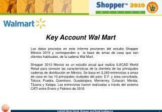 Key Account Wal Mart