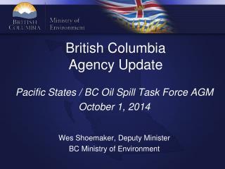 British Columbia  Agency Update
