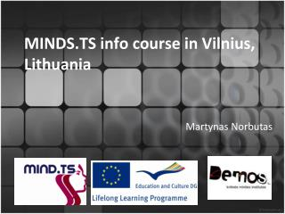 MINDS.TS info course in Vilnius, Lithuania