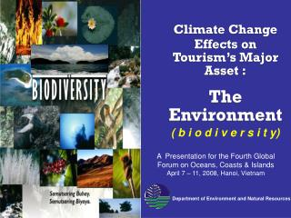 Climate Change Effects on Tourism's Major Asset : The Environment
