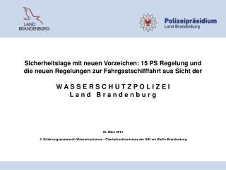 Organisation und Zuständigkeiten der WSP   Brandenburg seit 1. November 2013  Bilanz 2012