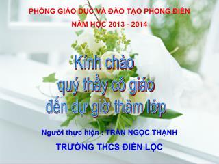 PHÒNG GIÁO DỤC VÀ ĐÀO TẠO PHONG ĐIỀN NĂM HỌC 2013 - 2014