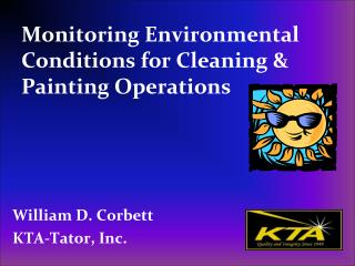 Monitoring Environmental Conditions for Cleaning  Painting Operations
