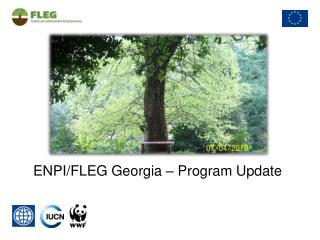 ENPI/FLEG Georgia – Program Update