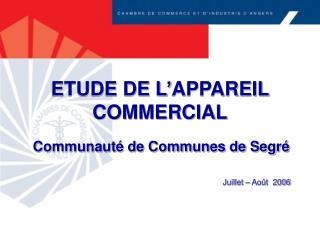 ETUDE DE L'APPAREIL COMMERCIAL
