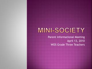 Mini-Society