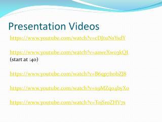 Presentation Videos
