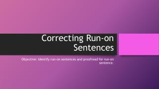 Correcting Run-on Sentences