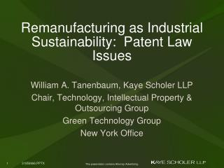 Remanufacturing as Industrial  Sustainability:  Patent Law Issues