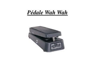 Pédale Wah Wah