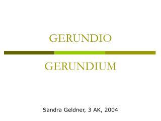 GERUNDIO GERUNDIUM
