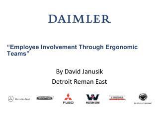 """Employee Involvement Through Ergonomic Teams"""