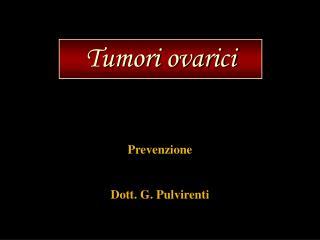 Tumori ovarici