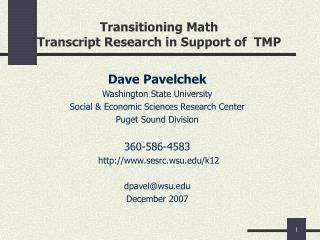 Transitioning Math Transcript Research in Support of  TMP