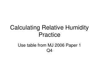 Calculating Relative Humidity Practice