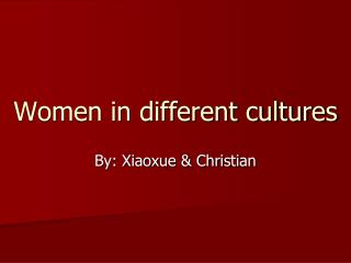 Women in different cultures