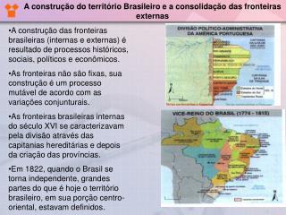 A construção do território Brasileiro e a consolidação das fronteiras externas