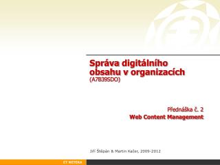 Správa digitálního obsahu  v organizacích (A7B3 9 SDO)
