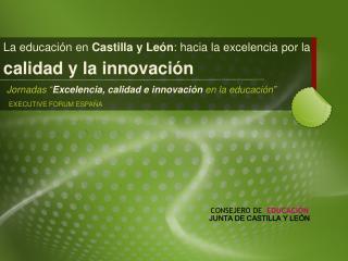 """Jornadas """" Excelencia, calidad e innovación  en la educación"""""""