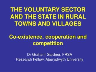 Dr Graham Gardner, FRSA Research Fellow, Aberystwyth University
