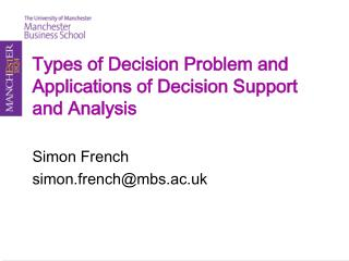 Types of Decision Problem and Applications of Decision Support and Analysis