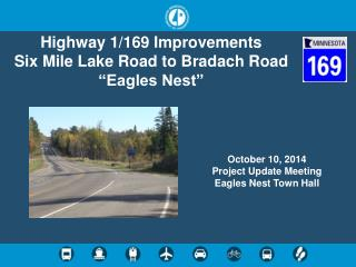 "Highway 1/169 Improvements Six Mile Lake Road to  Bradach  Road ""Eagles Nest"""