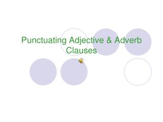 Punctuating Adjective  Adverb Clauses