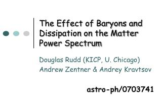 The Effect of Baryons and Dissipation on the Matter Power Spectrum