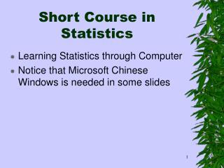 Short Course in Statistics
