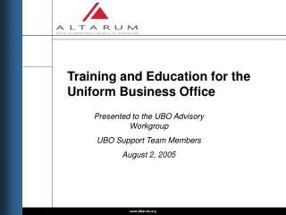 Training and Education for the Uniform Business Office