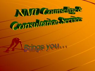 NMU Counseling   Consultation Services