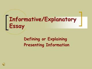 Informative/Explanatory Essay