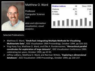 Matthew O. Ward Professor  Computer Science WPI