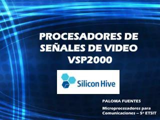 PROCESADORES DE SEÑALES DE VIDEO  VSP2000