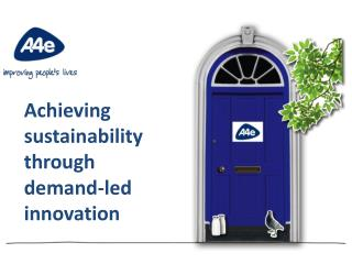Achieving sustainability through demand-led innovation